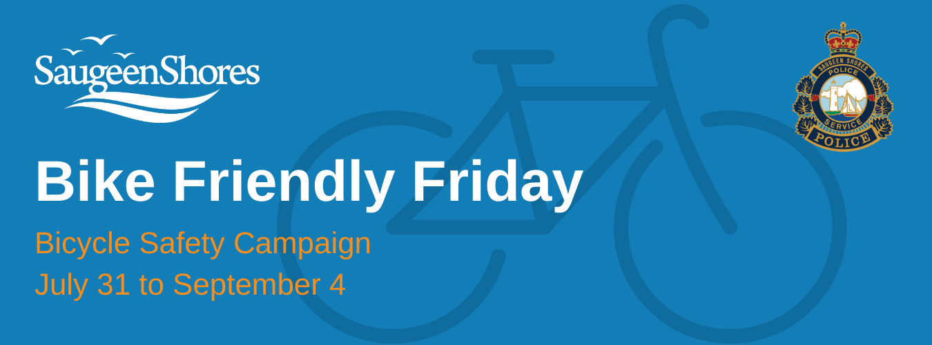 Bike Friendly Friday bicycle safety campaign. July 31 to September 4